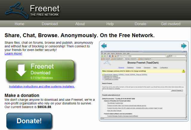 "Freenet program  For anonymously share files, browse and publish ""freesites"" and chat on forums, without fear of censorship"